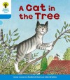 A Cat in the Tree (Oxford Reading Tree, Stage 3, Stories) - Roderick Hunt, Alex Brychta