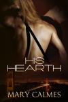His Hearth (Warder Series, #1) - Mary Calmes