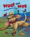Woof and Wag: Bringing Home a Dog - Rebecca Fjelland Davis, Andi Carter, Michelle Biedscheid, Hilary Wacholz