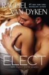 Elect (Eagle Elite) - Rachel Van Dyken