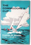 The Commodore's Cup - Stephen W. Meader, Don Sibley