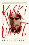 Kinski Uncut - Klaus Kinski, Joachim Neugroschel