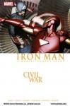 Iron Man: Civil War - Brian Michael Bendis, Daniel Knauf, Charlie Knauf, Christos Gage, Alex Maleev, Mike Perkins, Jeremy Haun, Patrick Zircher