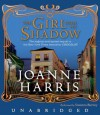 The Girl with No Shadow (Audio) - Joanne Harris, Susanna Burney