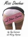 Miss Donohue and Other Stories - Jay Lawrence, Harry Neptune