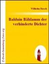 Balduin Bählamm der verhinderte Dichter (German Edition) - Wilhelm Busch