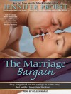 The Marriage Bargain - Jennifer Probst, Coleen Marlo