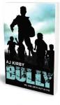 Bully - A.J. Kirby