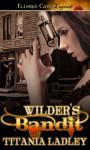 Wilder's Bandit - Titania Ladley