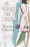 Un mensaje para tu corazon (Spanish Edition) - Niamh Greene