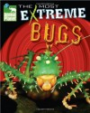 Animal Planet The Most Extreme Bugs - Discovery Channel, Catherine Nichols, Kevin Mohs, Ian McGee