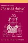 Readings about the Social Animal, Ninth Edition - Elliot Aronson, W.H. Freeman & Company