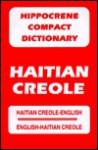 Haitian Creole-English/English-Haitian Creole Compact Dictionary - Davidovic Mladen