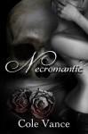 Necromantic - Cole Vance, Rick Gualtieri