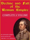 Edward Gibbons' Decline and Fall of the Roman Empire: Complete 6 Volumes - Edward Gibbon