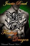Finding the Dragon (Dásreach Council Book 1) - Josette Reuel