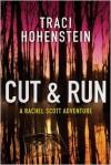 Cut & Run - Traci Hohenstein