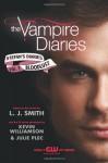 The Vampire Diaries: Stefan's Diaries #2: Bloodlust - 'L. J. Smith', Julie Plec