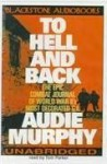 To Hell And Back - Audie Murphy, Tom Parker