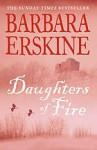 Daughters of Fire - Barbara Erskine