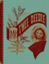 Mr. Twee Deedle: Raggedy Ann's Sprightly Cousin - Johnny Gruelle, Rick Marschall