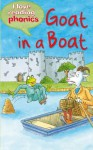 Goat In A Boat (I Love Reading Phonics Level 3) - Sally Grindley, Abigail Steel