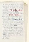 Notebooks - Murray Bail