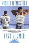 Last Summer - Michael Thomas Ford
