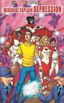 Medikidz Explain Depression - Kim Chilman-Blair, Shawn Deloache