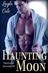 Haunting Moon (Gay Werewolves) (Moonlight Initiation #3) - Layla Cole