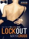Lockout - Maya Cross, Carmen Rose