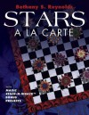 Stars a LA Carte With Magic Stack-N-Wack Bonus Projects: With Magic Stack-N-Whack Bonus Projects - Bethany S. Reynolds, Barbara Smith, Tom Sullivan, Charles Lynch