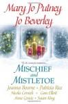 Mischief and Mistletoe - Mary Jo Putney, Jo Beverley, Joanna Bourne, Patricia Rice, Nicola Cornick, Cara Elliott, Anne Gracie, Susan Fraser King