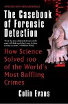 The Casebook of Forensic Detection - Colin Evans