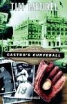 Castro's Curveball - Thomas Wendel, Tom Parker