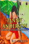 Tanny Anderson: Barefoot, Prickles & Thorns - R.J. Green, J.M. Roberts