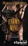 Enemy Mine (Enemy, #2.5) - Marcella Burnard