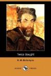 Twice Bought - R.M. Ballantyne