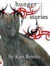 Hunger (Dark Stories) - Ken Brosky, Chris Smith