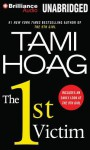 The 1st Victim - Tami Hoag, David Colacci