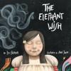 The Elephant Wish - Lou Berger, Ana Juan