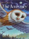 The Journey (Guardians of Ga'Hoole Series #2) - Kathryn Lasky, Pamela Garelick