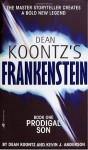 Frankenstein: Prodigal Son: A Novel (Dean Koontz's Frankenstein, Book 1) - Kevin J. Anderson, Dean Koontz