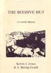 The Beehive Hut: A Cornish Mystery - Sabine Baring-Gould, Kelvin I. Jones