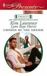 Chosen by the Sheikh - Kim Lawrence, Lynn Raye Harris