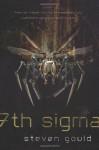 7th Sigma - Steven Gould