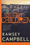 Silent Children - Ramsey Campbell