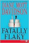 Fatally Flaky (Culinary Mystery Series #15) - Diane Mott Davidson