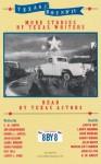 Texas Bound IV: More Stories by Texas Writers (Texas Bound) - Marcia Gay Harden, C.W. Smith, Kay Cattarulla
