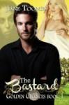 The Bastard - Jane Toombs